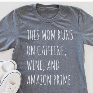 This Mom runs on caffeine, wine, and Amazon Prime